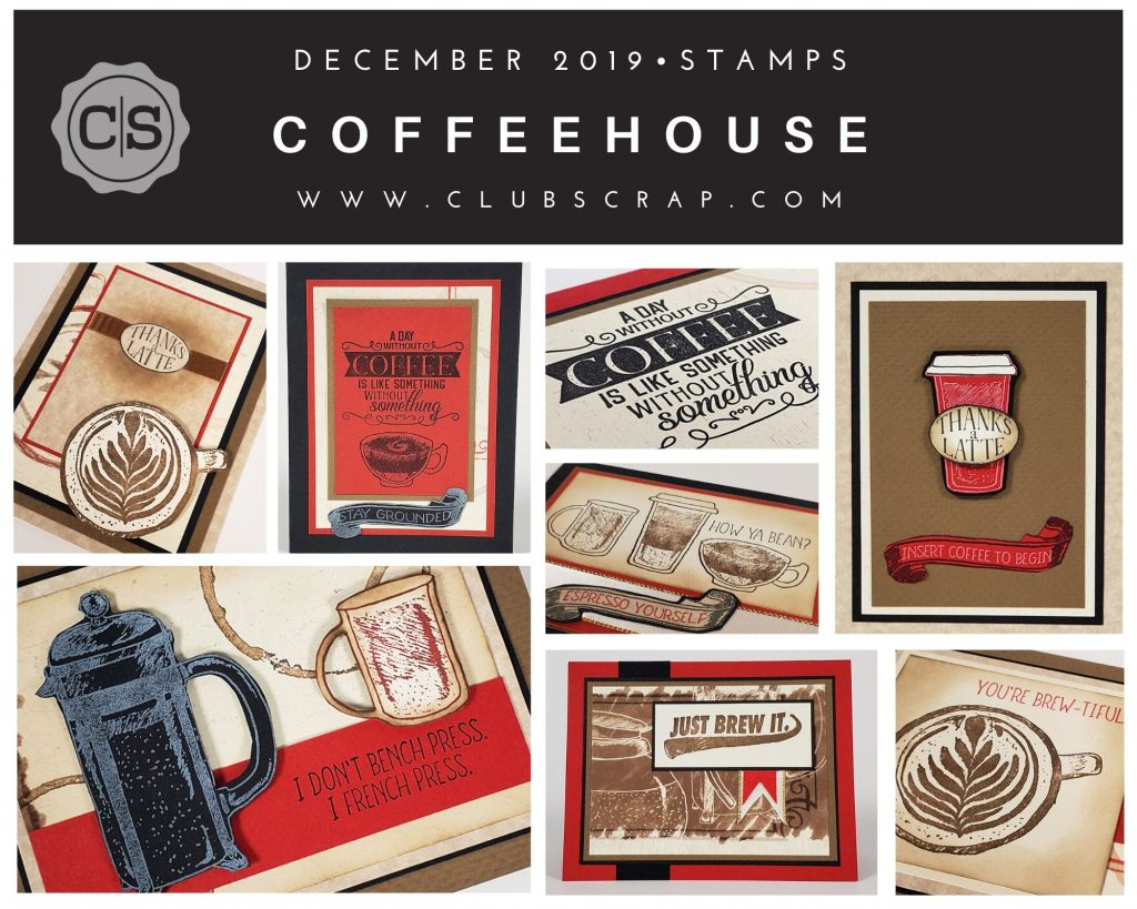 December 2019 Club Scrap Coffeehouse Spoiler #clubscrap #spoiler #stamps #rubberstamps