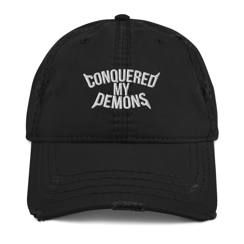 "The ""CONQUERED MY DEMONS"" Distressed Dad Hat (Black)"