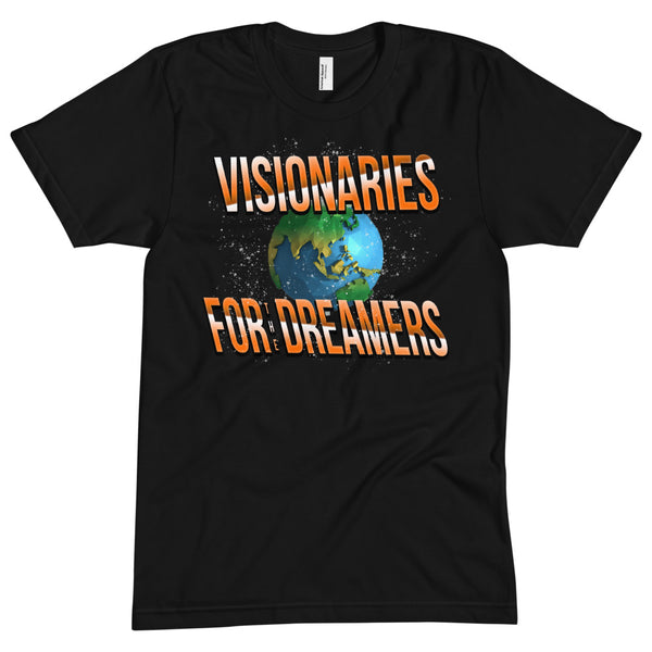 "The ""FOR THE DREAMERS"" Tee"