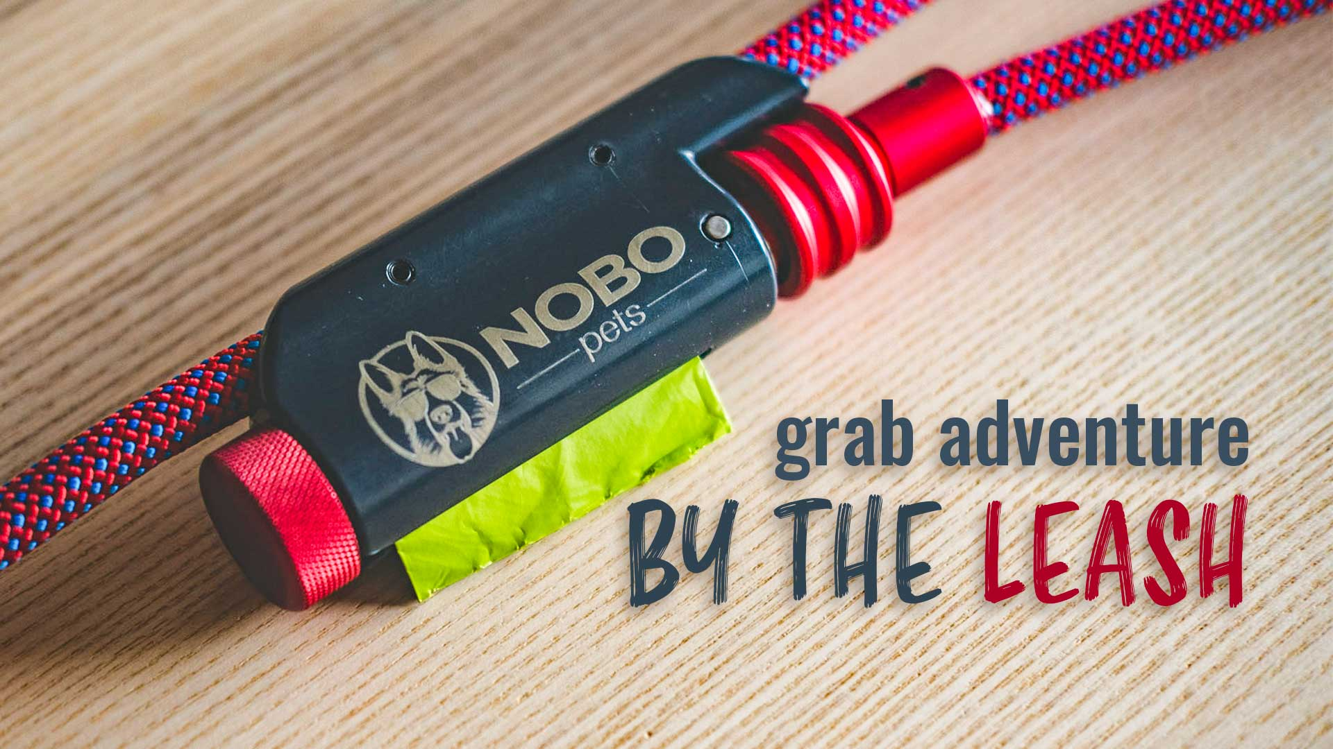 NOBO Pets | Grab Adventure by the Leash
