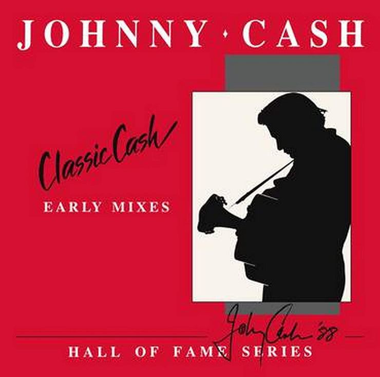 Classic Cash: Hall of Fame Series-Early Mixes 1987 (RSD)