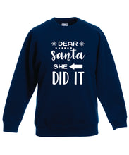 Load image into Gallery viewer, Kids Christmas Sweatshirt (Dear Santa, She Did It)
