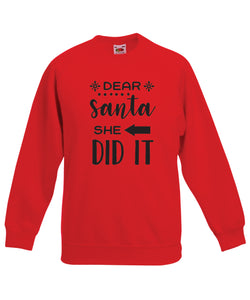 Kids Christmas Sweatshirt (Dear Santa, She Did It)