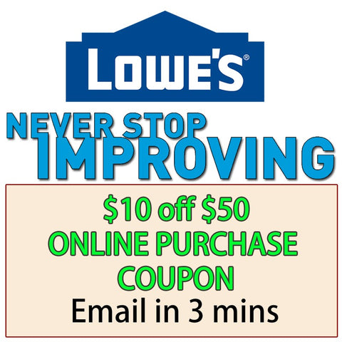 Five Lowes $10 Off Next $50 Purchase- Expires 01/19/18 (Online Purchase Only)