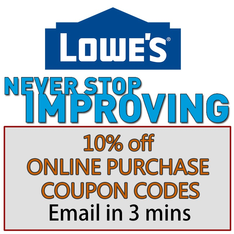 One Lowes 10% Off Purchase- Expires 09/30/19 (Online Purchase Only)