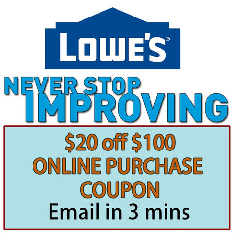 Three Lowe's $20 Off Next $100 (Online Purchase Only)- Expires 03/25/19