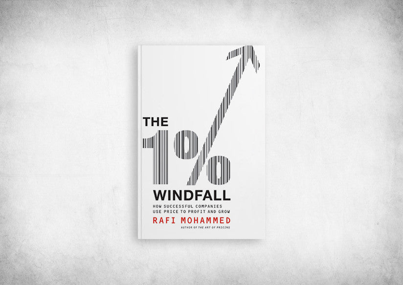 1% Windfall, The: How Successful Companies Use Price to Profit and Grow