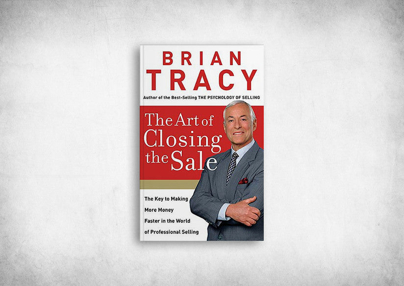 Art of Closing the Sale, The