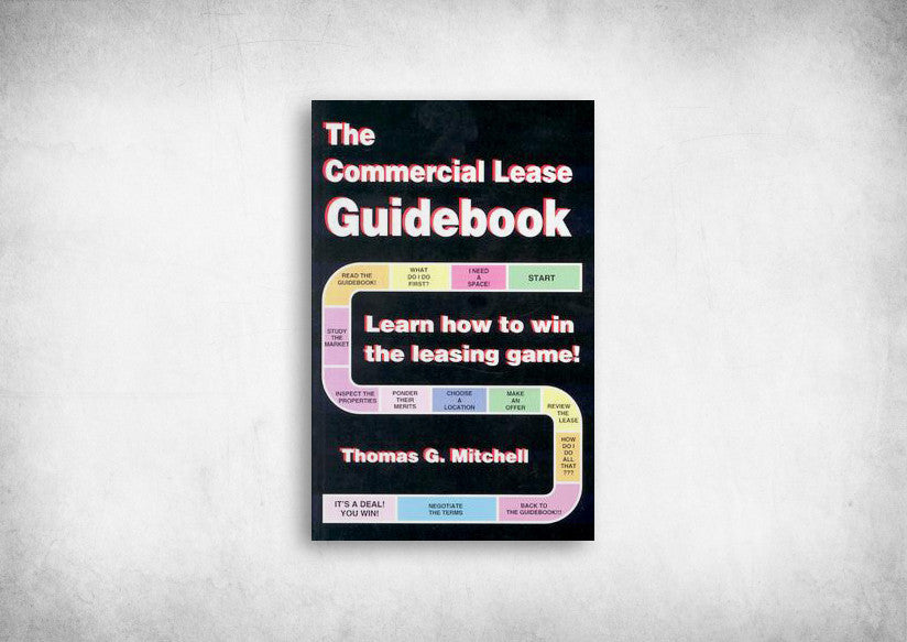 Commercial Lease Guidebook, The