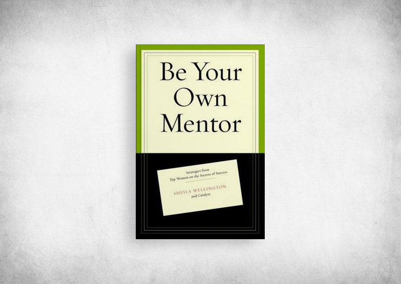 Be Your Own Mentor