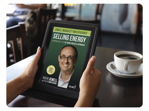 e-Book - Selling Energy: Inspiring Ideas That Get More Projects Approved!