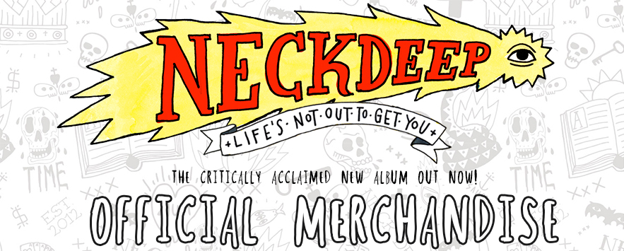 Neck Deep Official UK/EU Merch Store