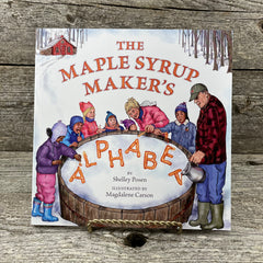 The Maple Syrup Maker's ALPHABET- Book