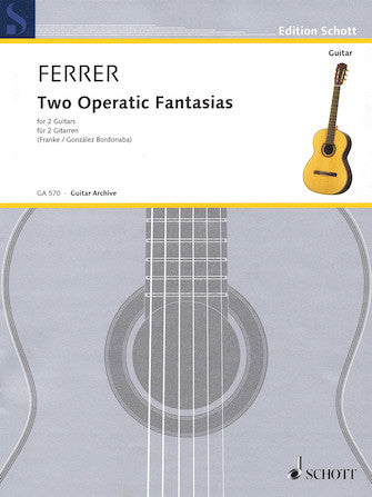 Two Operatic Fantasias for 2 Guitars