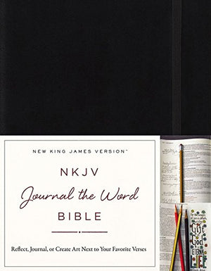 NKJV, Journal the Word Bible, Hardcover, Black, Red Letter Edition: Reflect, Journal, or Create Art Next to Your Favorite Verses Hardcover