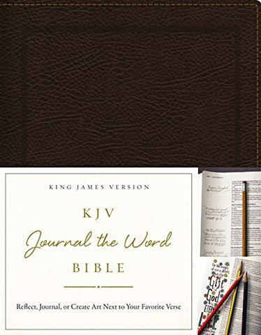 KJV, Journal the Word Bible, Bonded Leather, Brown, Red Letter Edition: Reflect, Journal, or Create Art Next to Your Favorite Verses Bonded Leather