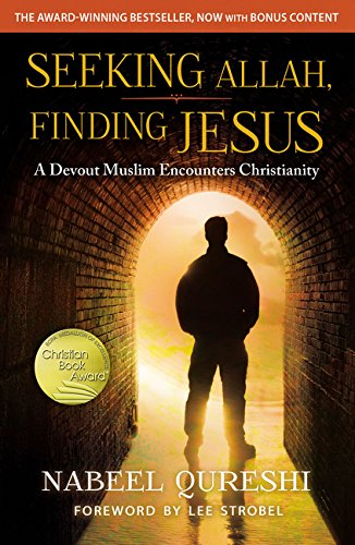 Seeking Allah, Finding Jesus: A Devout Muslim Encounters Christianity Paperback – 19 May 2016