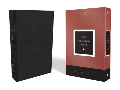 NKJV, Preaching Bible, Premium Calfskin Leather, Black, Comfort Print: Holy Bible, New King James Version Leather Bound – Import, 7 February 2019
