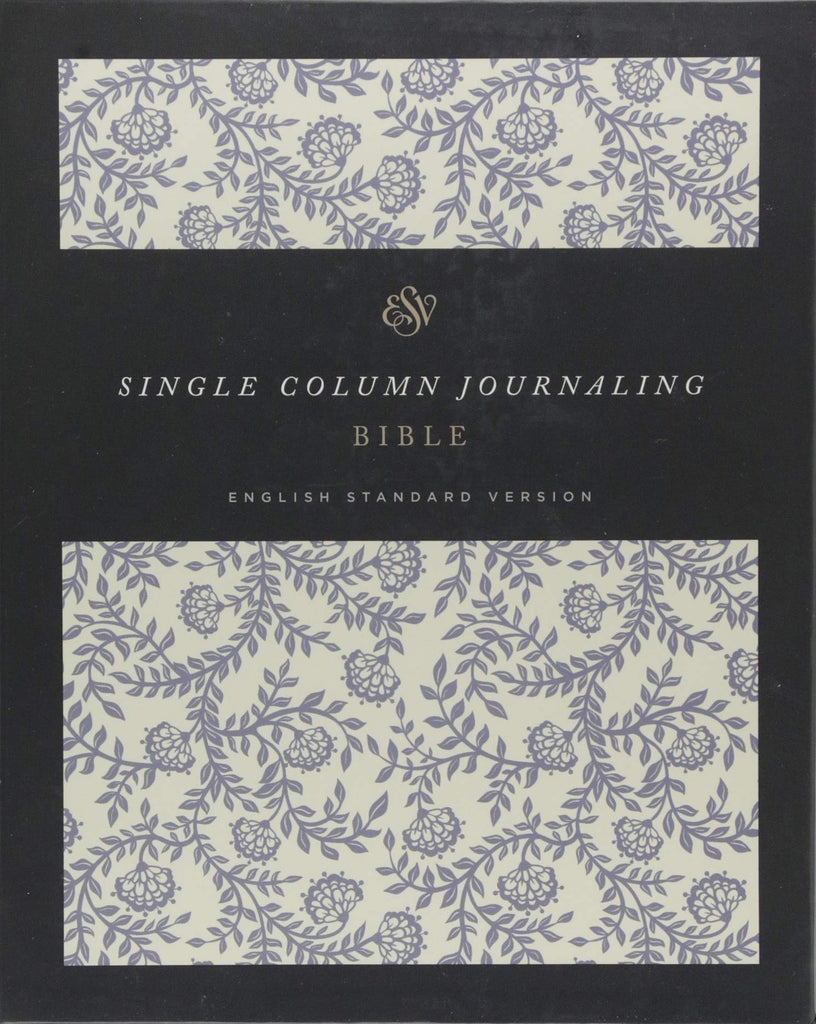 ESV Single Column Journaling Bible Hardcover – Import, 31 August 2018