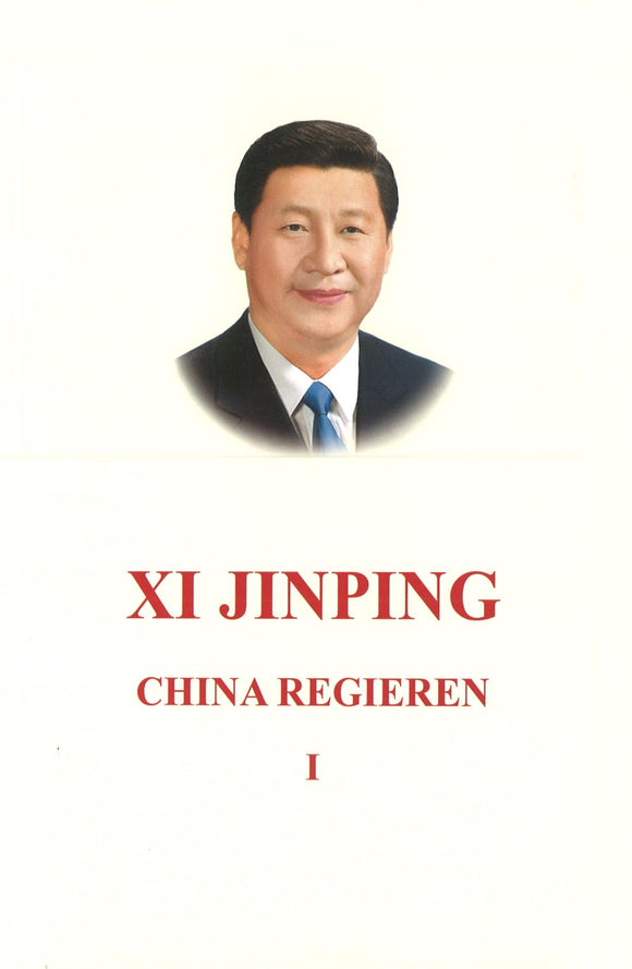 习近平谈治国理政 第1卷(德文平装) XI JINPING THE GOVERNANCE OF CHINA VOL.1 9787119115566 | Singapore Chinese Books | Maha Yu Yi Pte Ltd