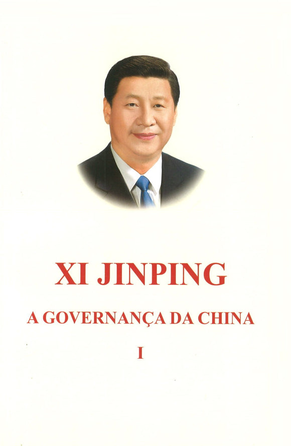 习近平谈治国理政 第1卷(葡萄牙文平装) XI JINPING THE GOVERNANCE OF CHINA VOL.1 9787119115641 | Singapore Chinese Books | Maha Yu Yi Pte Ltd
