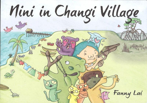 9789810765682 Nini in Changi Village | Singapore Chinese Books