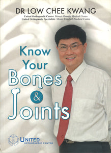 Know Your Bones & Joints   9789810806880 | Singapore Chinese Books | Maha Yu Yi Pte Ltd