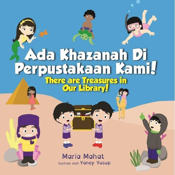 9789811191688 Ada Khazanah di Perpustakaan Kami! (There Are Treasures In Our Library!) | Singapore Malay Books
