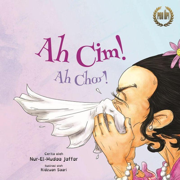 9789811416729 Ah Cim! (Ah Choo!) | Singapore Malay Books