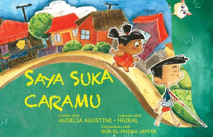 9789971779894 Saya Suka Caramu | Singapore Malay Books