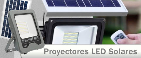 Proyectores LED placas solares