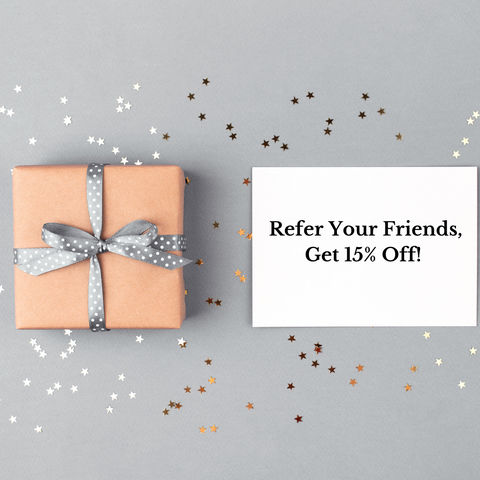 Refer your friends, get 15% off