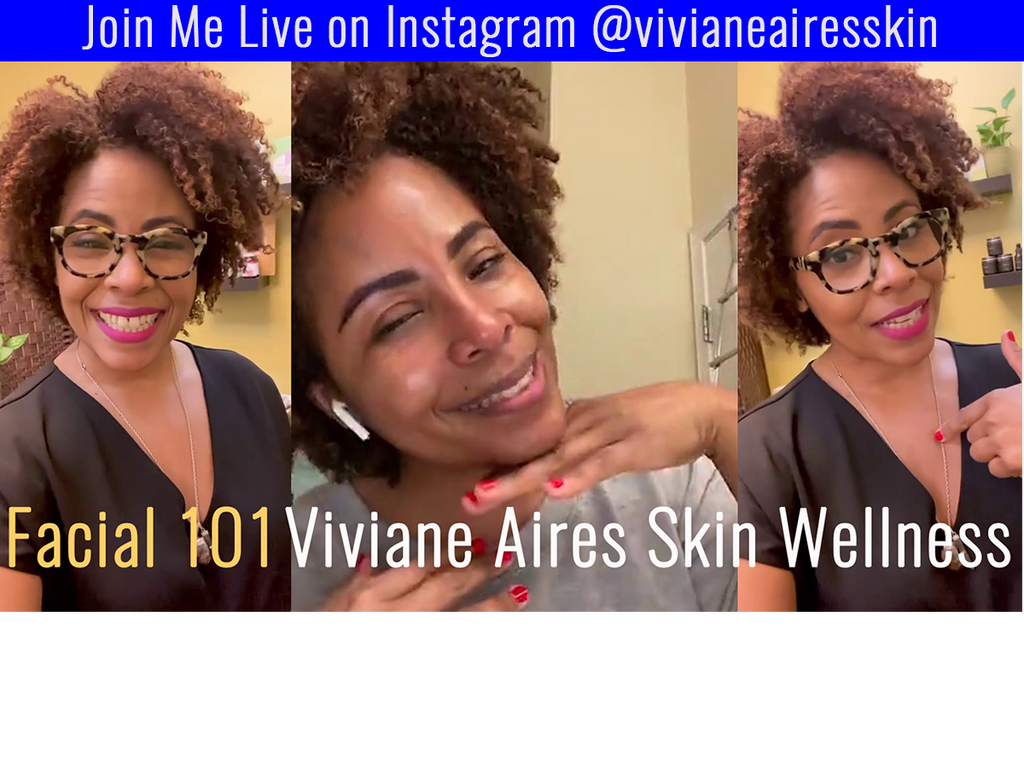 Facial 101 with Viviane Aires Skin Wellness