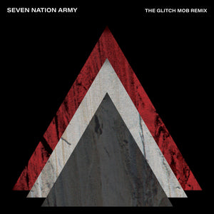 Seven Nation Army (The Glitch Mob Remix)