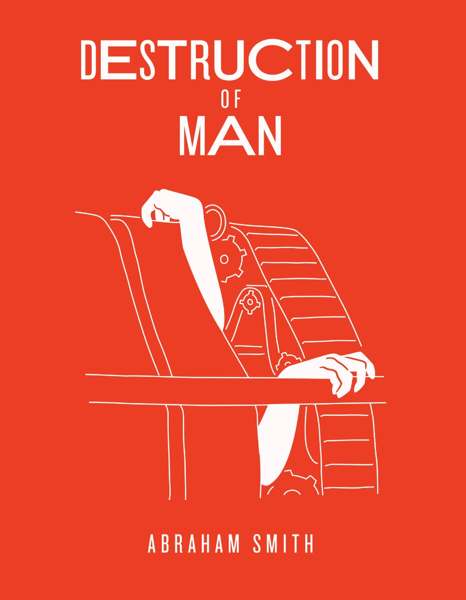 Destruction of Man