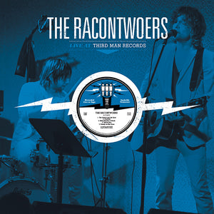 Racontwoers Live At Third Man