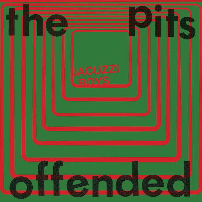 The Pits b/w Offended
