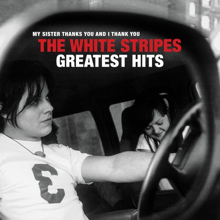 "The White Stripes ""Greatest Hits"""