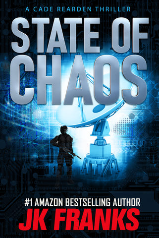 State of Chaos  Cade Rearden Thriller #1