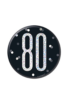 1 Glitz Black & Silver Birthday Badge 80