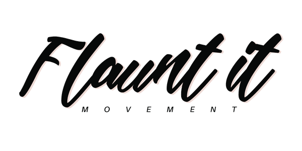 The Flaunt It Collection