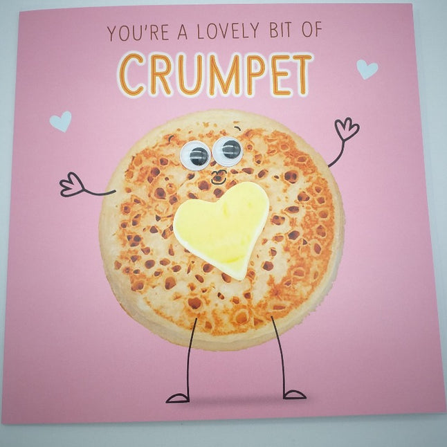 Valentines Card - You're a lovely bit of crumpet