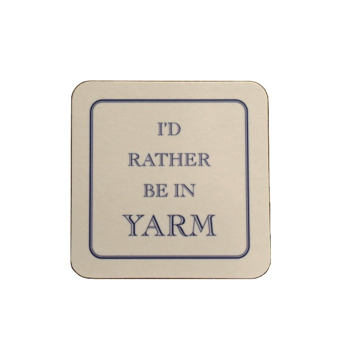 'I'd Rather Be in Yarm' - Coaster