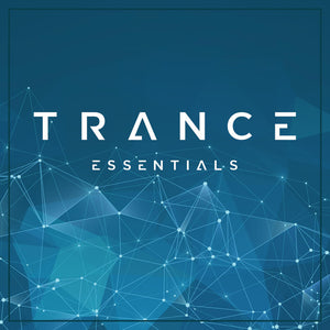Trance Essentials Vol.1