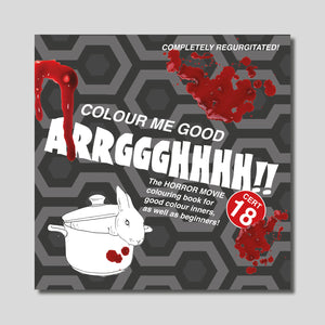 COLOUR ME GOOD ARRGGGHHHH!! colouring book – I Love Mel