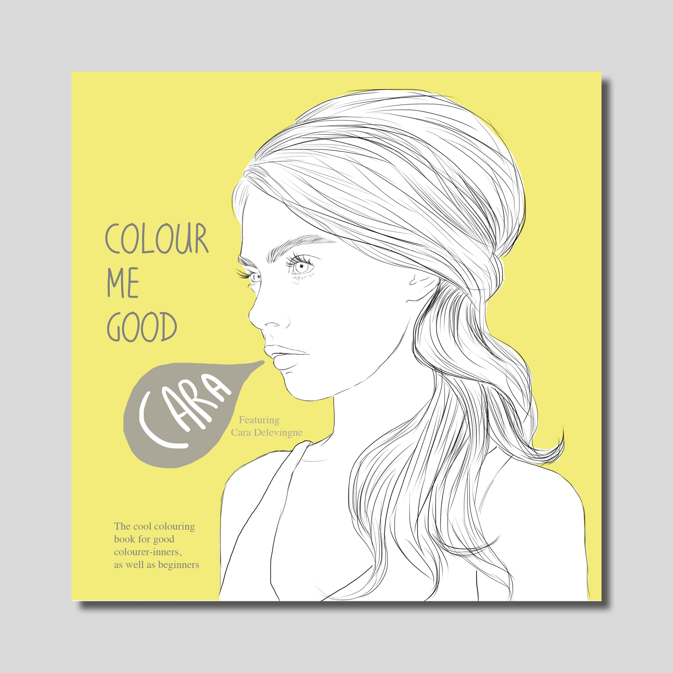 COLOUR ME GOOD CARA colouring book
