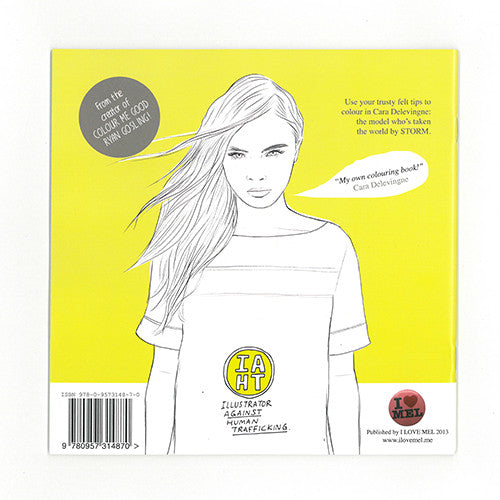 Colour Me Good Cara - Cara Delevingne colouring book back cover - by Mel Elliott