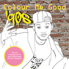 Colour Me Good 90s colouring book - front cover - by Mel Elliott