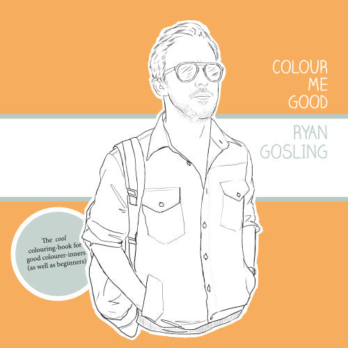 Ryan Gosling colouring pages. Ryan Gosling colouring book front cover.