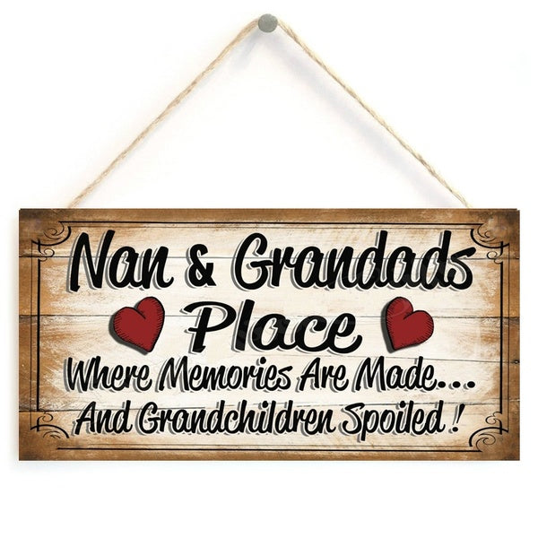 WOODEN PLAQUE SIGN NAN AND GRANDADS PLACE GIFT PRESENT